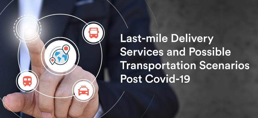 last-mile delivery services post covid-19