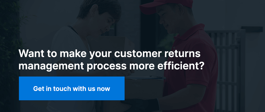 Want to make your customer returns management process more efficient? Get in touch with us now.