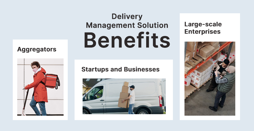 who can benefit from delivery management solution