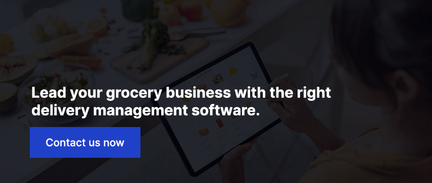 Lead your grocery business with the right delivery management software.