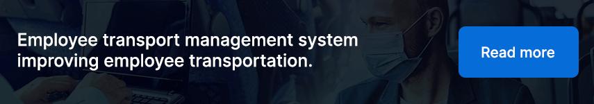 Employee transport management system improving employee transportation.