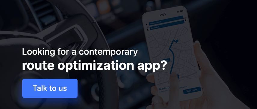 Looking for a contemporary route optimization app? Talk to us
