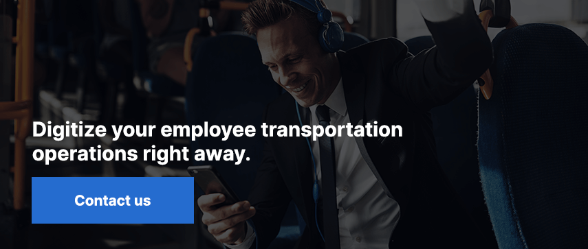 Digitize your employee transportation operations right away. Contact us