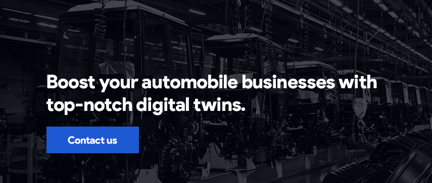 Boost your automobile businesses with top-notch digital twins. Contact us.