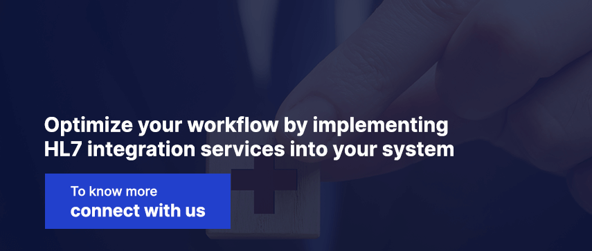 Optimize your workflow by implementing HL7 integration services into your system
