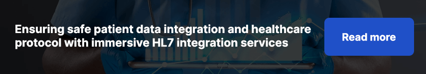 Ensuring safe patient data integration and healthcare protocol with immersive HL7 integration services