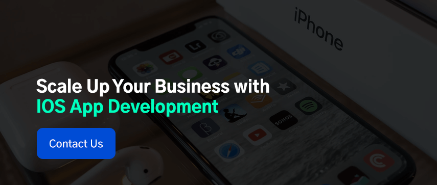Scale Up Your Business with IOS App Development