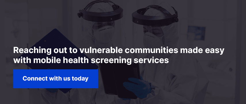 Reaching out to vulnerable communities made easy with mobile health screening services