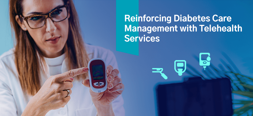 reinforcing diabetes care management with telehealth services