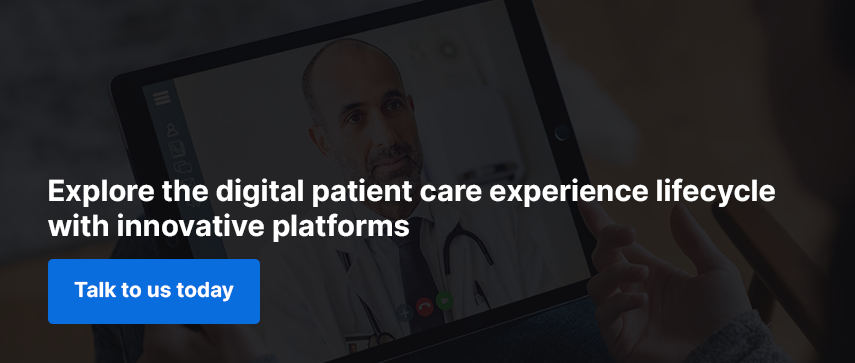 Explore the digital patient care experience lifecycle with innovative platforms