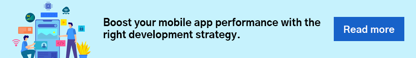 Boost your mobile app performance with the right development strategy